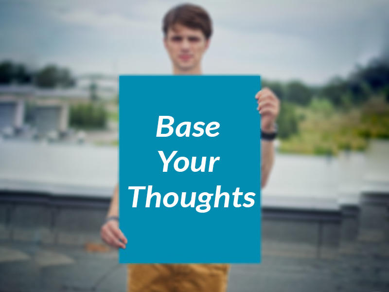 Base-your-thoughts